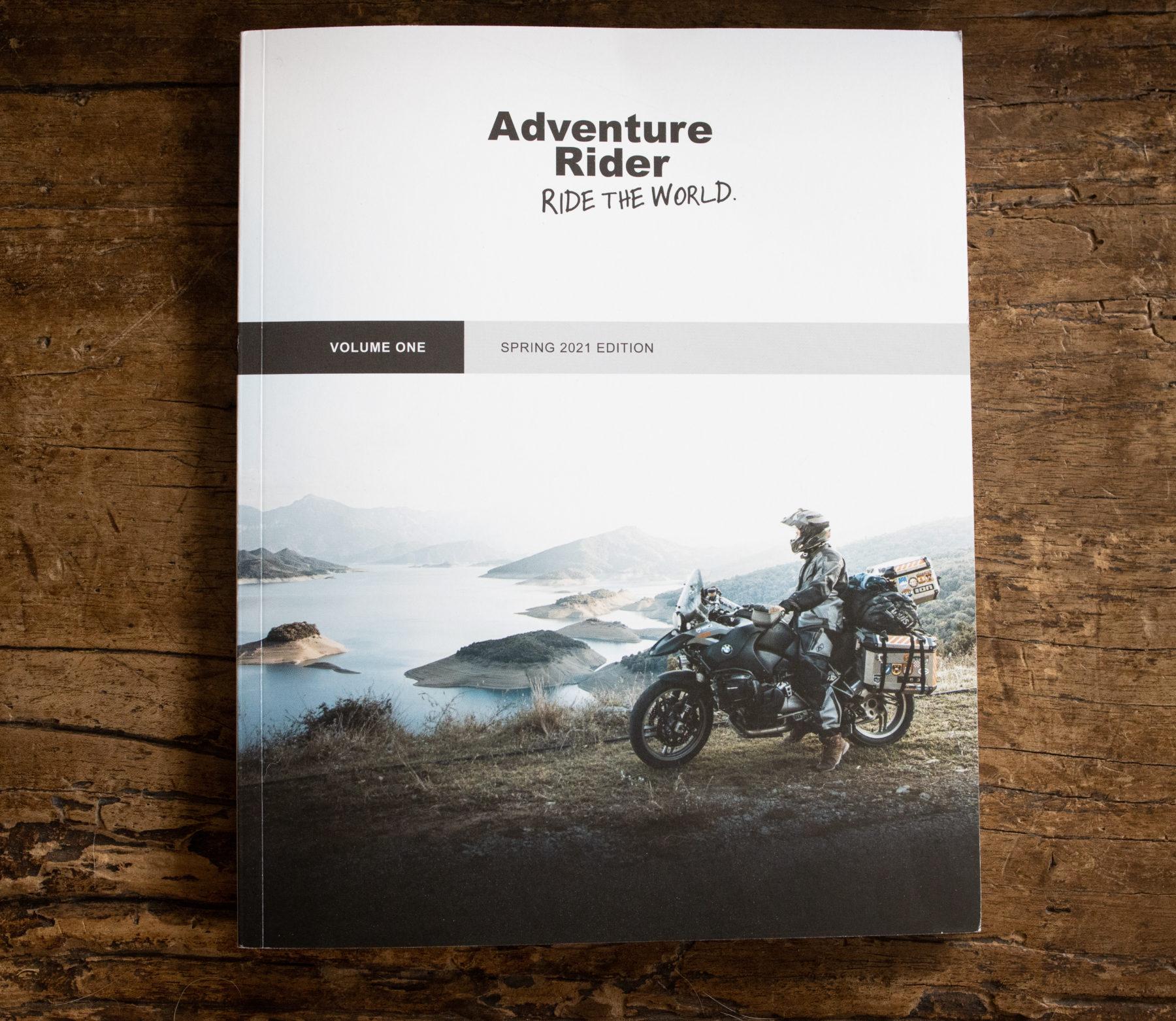Adventure Rider Magazine Volume 1 Spring Edition 2021